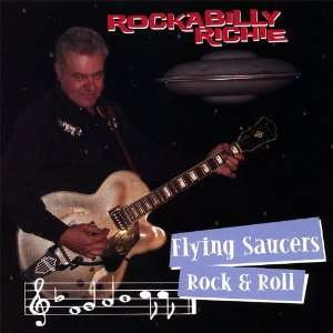 Flying Saucers Rock & Roll Rockabilly Richie Music