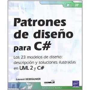 PATRONES DE DISE¥O PARA C#. LOS 23 MODELOS DE DISE¥O