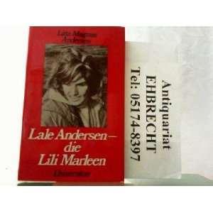 Lale Andersen Die Lili Marleen  d. Lebensbild e. Kunstlerin  mit