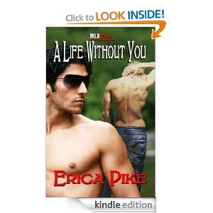 Life Without You (Boston Boys Series): Erica Pike: