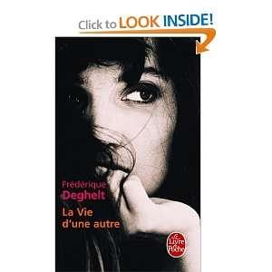 La Vie D Une Autre (Ldp Litterature) (French Edition