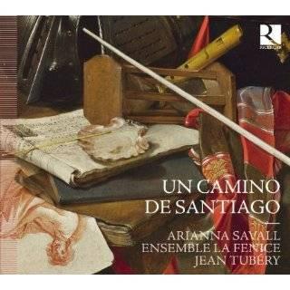 Un Camino De Santiago by La Fenice & Jean Tubery ( Audio CD   2011)