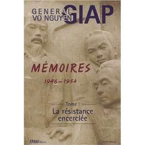 Memoires 1946 1950 volume 1 t.1 (9782907754781) Vo Nguyen Giap Books