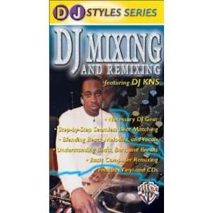 DJ Styles Series DJ Mixing & Remixing [VHS] DJ KNS